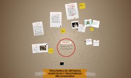 TRASTORNO DE SINTOMAS SOMATICOS Y TRASTORNOS RELACIONADOS