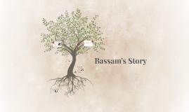 Bassam's Story