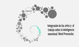 Integración de las artes y  el trabajo sobre la inteligencia