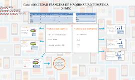Caso : SOCIEDAD FRANCESA DE MAQUINARIA NEUMÁTICA (SFMN)