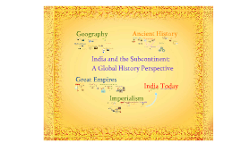 India and the Subcontinent: A Global History Perspective