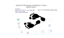 Help Your Child Develop and Maintain a Positive Digital Foot