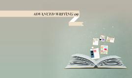 ADVANCED WRITING 09