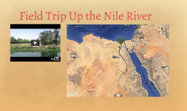 Field Trip Up the Nile River
