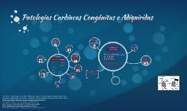 Patologias Cardíacas Congênitas e Adiquiridas