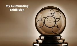 Culminating Exhibition