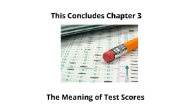 The Meaning of Test Scores
