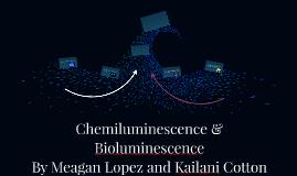 Chemiluminescence & Bioluminescence