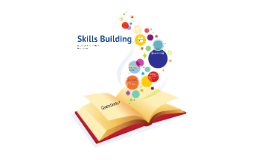 Copy of Skill Building