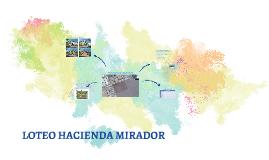 LOTEO HACIENDA MIRADOR