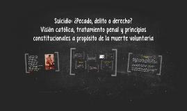 Suicidio: ¿Pecado, delito o derecho?