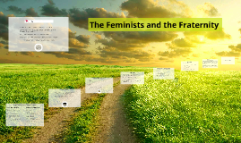 Copy of The Feminists and the Fraternity