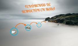 Copy of Fenómenos de Remoción en Masa