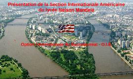 Présentation de la Section Internationale Américaine du Lycée Nelson Mandela - juin 2015