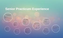 Senior Practicum Experience