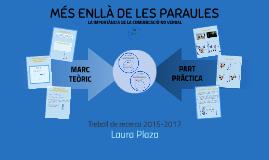 Treball De Recerca: MÉS ENLLÀ DE LES PARAULES