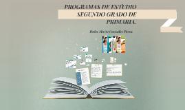 PROGRAMAS DE ESTUDIO SEGUNDO GRADO DE PRIMARIA.