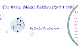 The Great Alaska Earthquake Of 1964