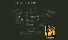 A Thousand Never Ever-- T Escamilla