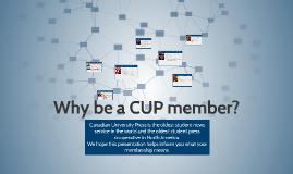 Why be a CUP member?