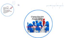 Capacitacion Piloto BPM