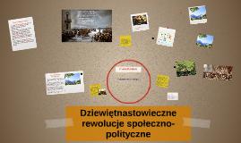 Dziewiętnastowieczne rewolucje społeczno-polityczne