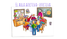 Copia de El aula afectiva- efectiva
