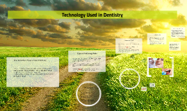 Technology Used in Dentistry
