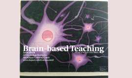 Copy of Brain-based Learning