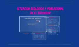 situacion ecologica y poblacional de El salvador