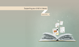 Supporting your child in Literacy