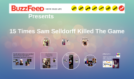 Sam Selldorff is the bee'z kneez
