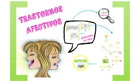 Copy of TRANSTORNOS AFECTIVOS