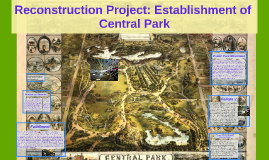 Reconstruction Project: Establishment of Central Park