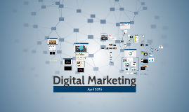 Digital Marketing – April 2015