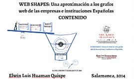 WEB SHAPES: Una aproximación a los grafos web de las Empresas e Instituciones Españolas