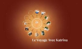 Le Voyage Avec Katrina