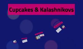 Cupcakes & Kalashnikovs