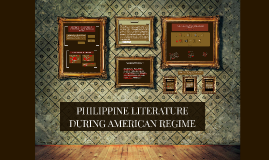 american regime philippine literature American regime – philippine literature essay sample historical background june 12, 1898-independence day gen emilio aguinaldo-the first president of the philippine republic fil-american was resulted in the defeat of gen miguel malvar in 1903 the peace movements started a early as 1900.