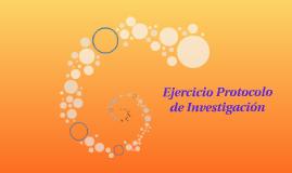 Ejercicio Protocolo de Investigación