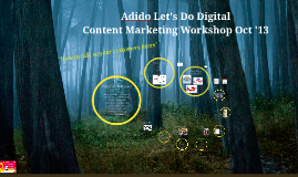 Content Marketing Workshop Prezi