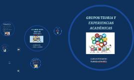 Copy of GRUPO TEORÍAS Y EXPERIENCIAS