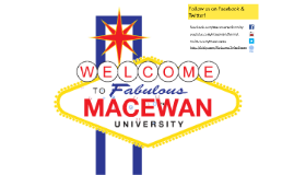 Welcome to MacEwan University: Student Orientation, Fall 2016