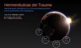 ALAPCO 2015: Hermenéuticas del Trauma - Luis Cruz Villalobos (2014)