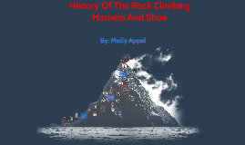 Copy of History Of The Rock Climbing Harness And Shoe