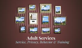 Adult Services: Basic Training