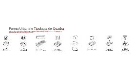 Forma Urbana e Tipologia de Quadra