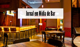 Jornal em Mídia de Bar