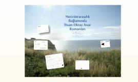 Metinlerarasılık Bağlamında İhsan Oktay Anar Romanları