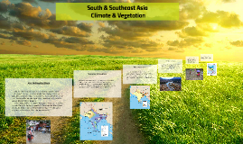South and Southeast Asia Climate and Vegetation